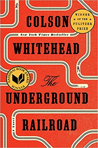 Underground Railroad book by Colson Whitehead