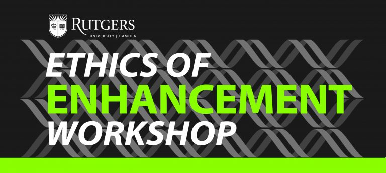 Join us for the Ethics of Enhancement Workshop on Apr. 27