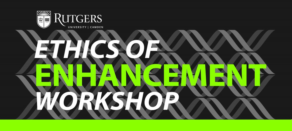 Ethics of Enhancement Workshop