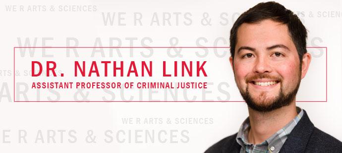 Dr. Nathan Link, Assistant Professor of Criminal Justice
