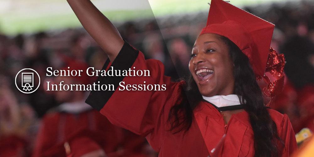 Graduation Info Sessions