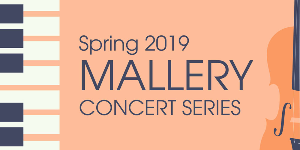 Mallery Concert Series Concludes Spring 2019 Season on Apr. 24 with Violinist Gabriel Schaff