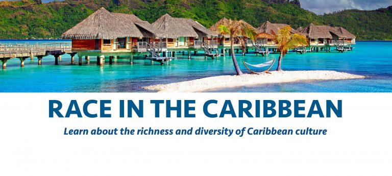 Learn about Race in the Caribbean on Apr. 9