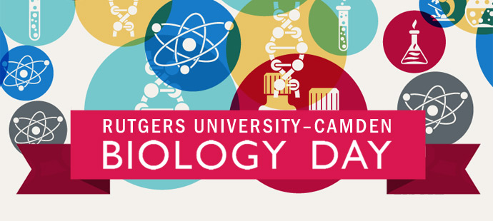 Rutgers University–Camden Biology Day