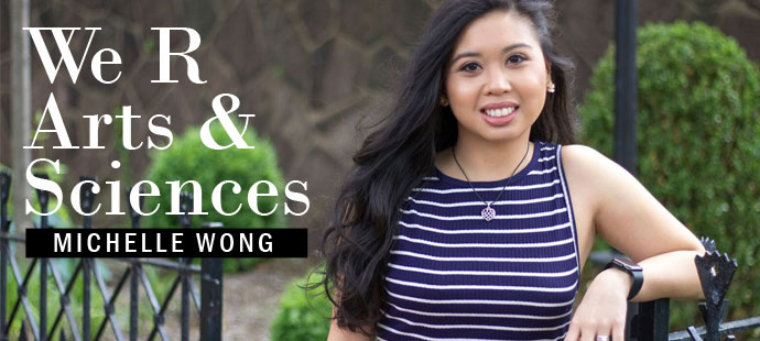 We R Arts and Sciences: Michelle Wong