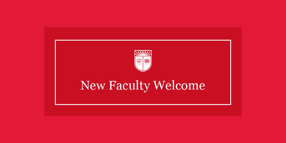 New Faculty Welcome
