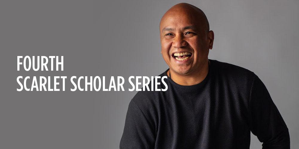 Fourth Scarlet Scholar Series