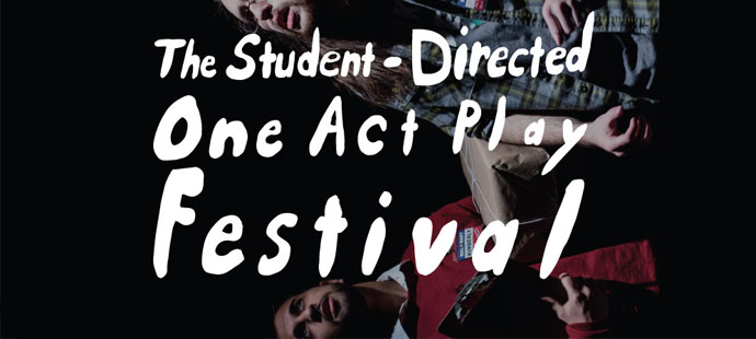 Rutgers Student Directed One Act Plays - Camden