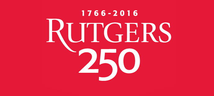 Rutgers University: Revolutionary for 250 Years