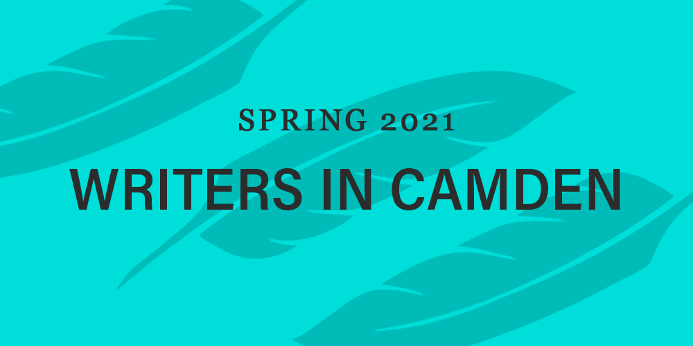 Spring 2021 Writers in Camden Web Header
