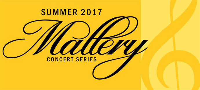 2017 Mallery Concert Series