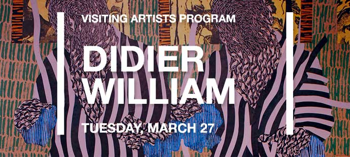 Visiting Artists' Program Continues Mar. 27 with Didier William