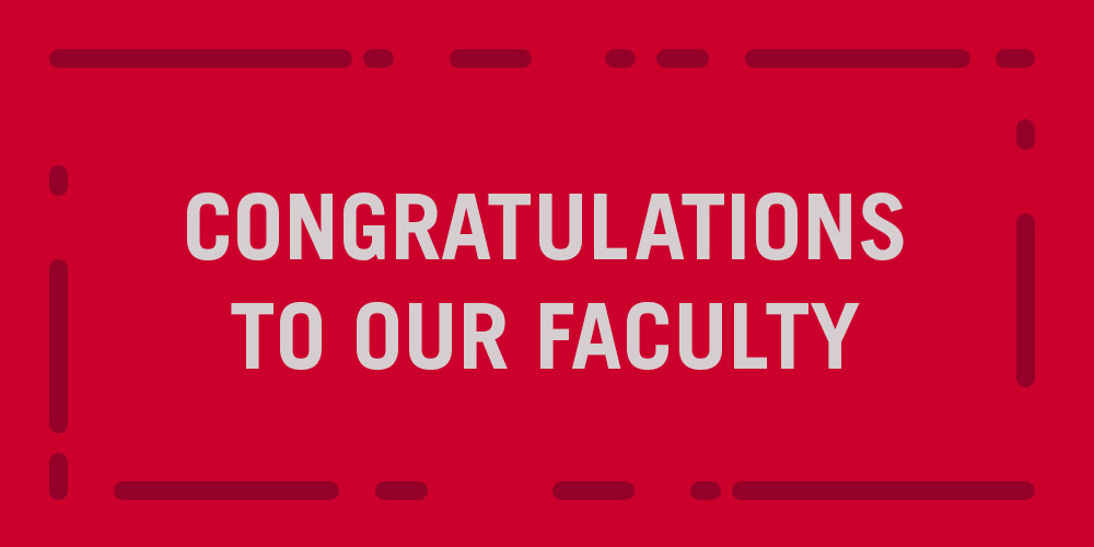 Congratulations to our faculty